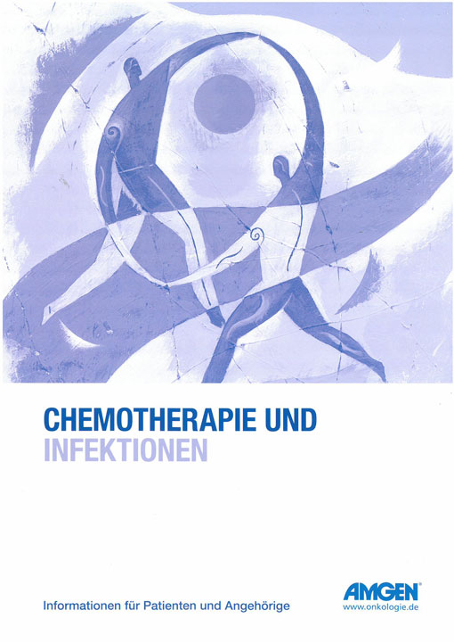 Patientenbrosch�re Chemotherapie und Infektionen